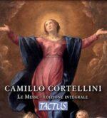 Camillo Cortellini - Le Messe - Edizione Integrale